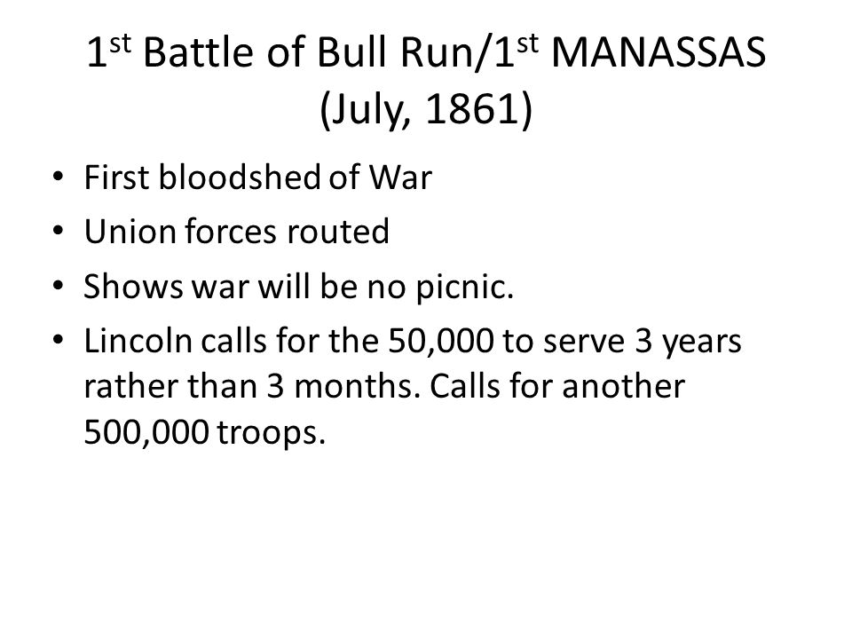 1st Battle of Bull Run/1st MANASSAS (July, 1861)