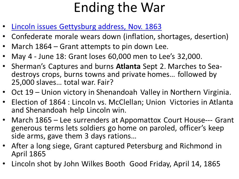 Ending the War Lincoln issues Gettysburg address, Nov. 1863