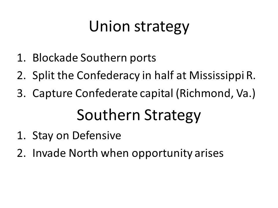 Union strategy Southern Strategy Blockade Southern ports