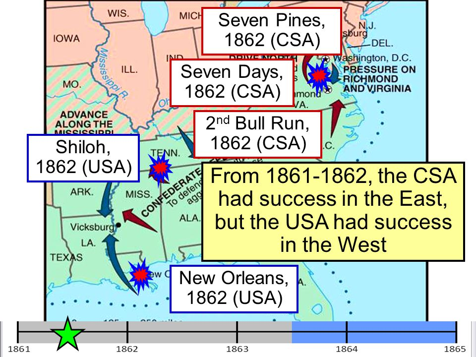 Seven Pines, 1862 (CSA) Seven Days, 1862 (CSA) 2nd Bull Run, 1862 (CSA) Shiloh, 1862 (USA)