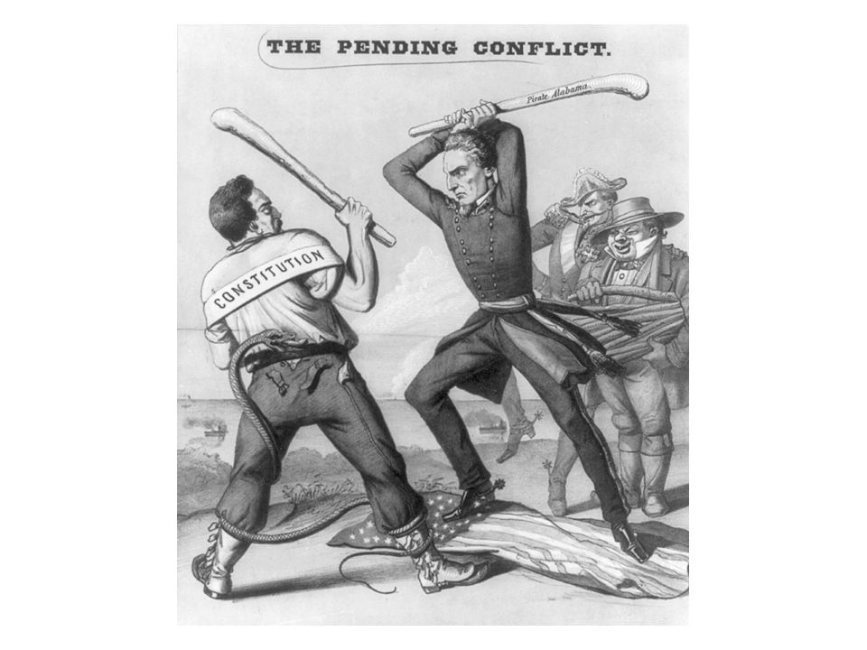 The Pending Conflict, 1863 Great Britain and France look on while the Americans struggle. Despite repeated