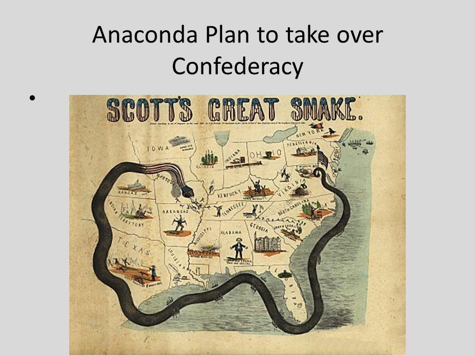 Anaconda Plan to take over Confederacy