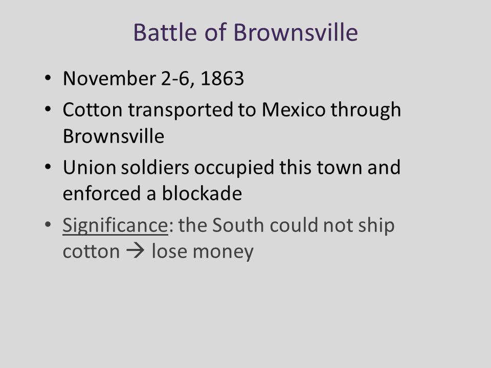 Battle of Brownsville November 2-6, 1863