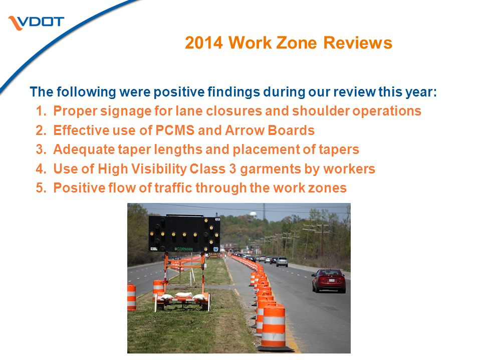 2014 Work Zone Reviews Fredericksburg – 8 reviews