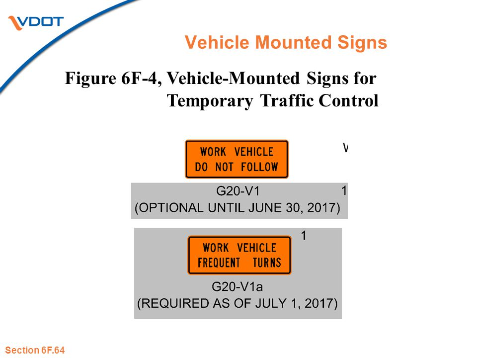 Figure 6F-4, Vehicle-Mounted Signs for Temporary Traffic Control
