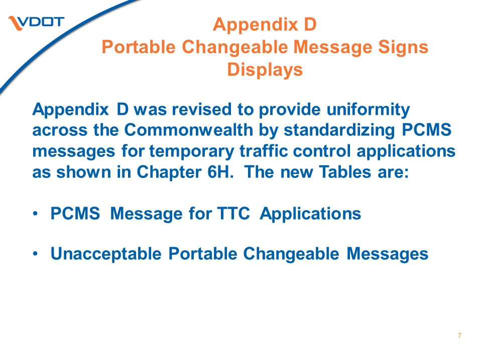 Appendix D Portable Changeable Message Signs Displays