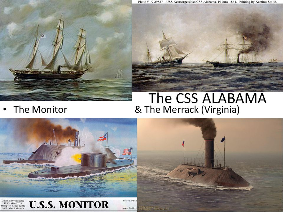 The CSS ALABAMA The Monitor & The Merrack (Virginia)