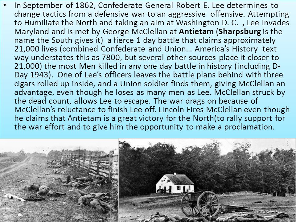 In September of 1862, Confederate General Robert E