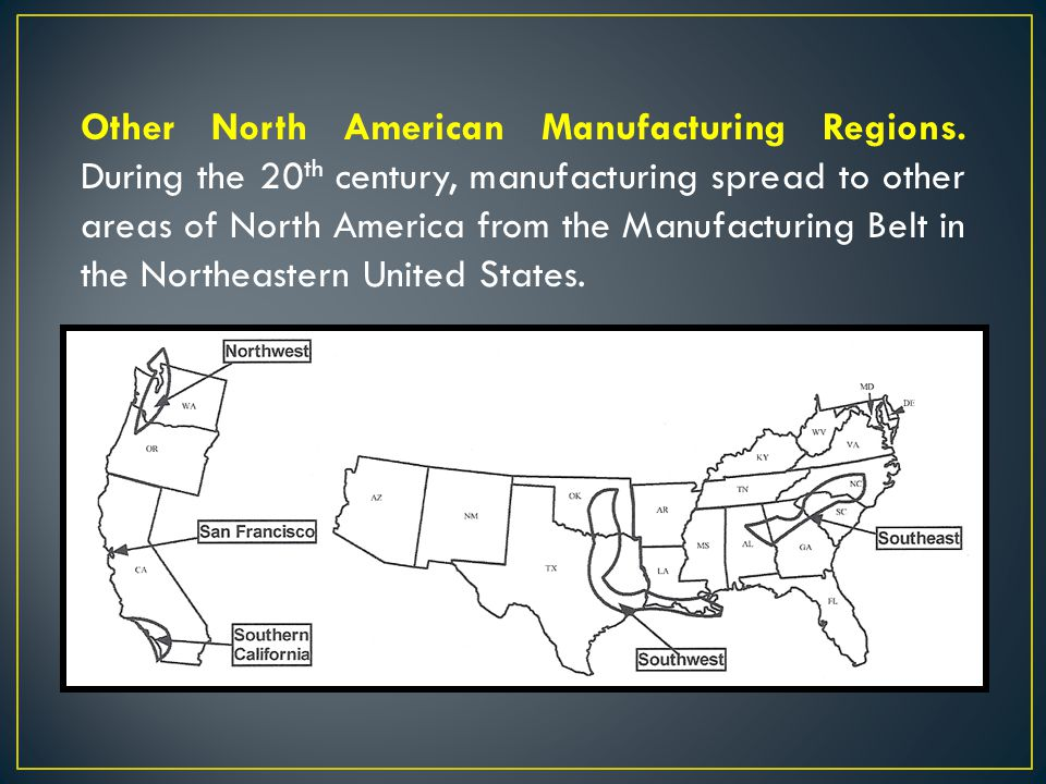 Other North American Manufacturing Regions