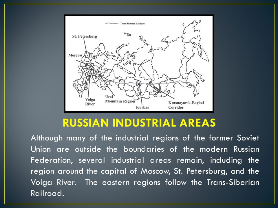RUSSIAN INDUSTRIAL AREAS