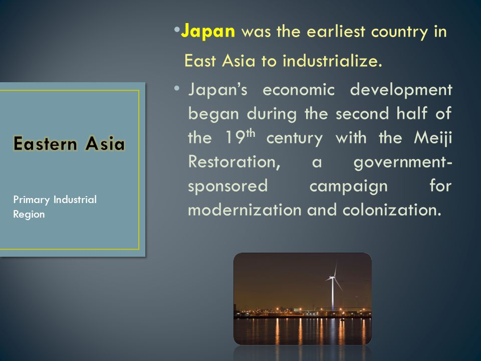 Japan was the earliest country in