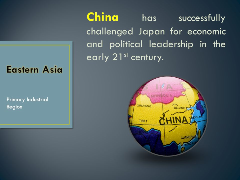 China has successfully challenged Japan for economic and political leadership in the early 21st century.