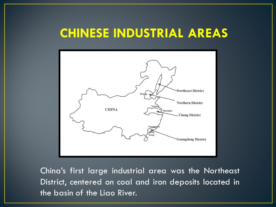 CHINESE INDUSTRIAL AREAS