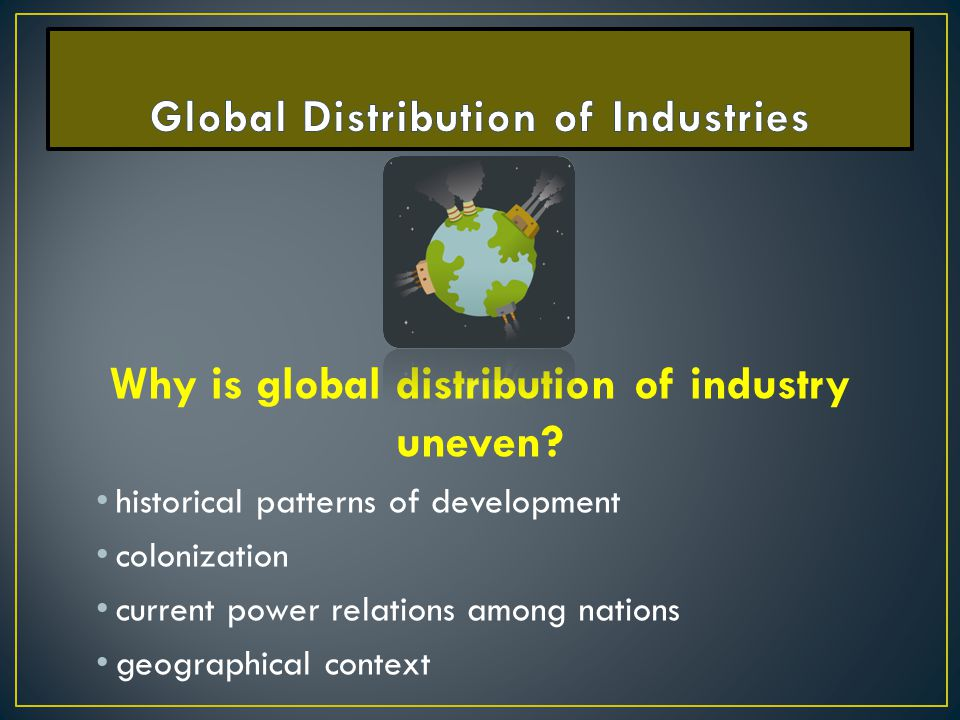 Global Distribution of Industries