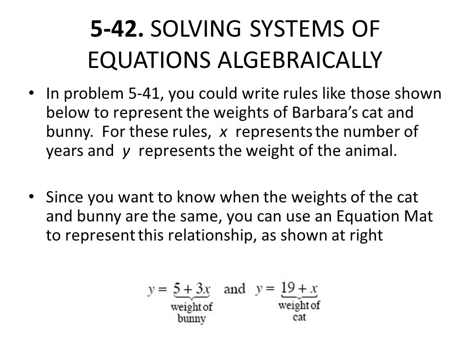 5-42. SOLVING SYSTEMS OF EQUATIONS ALGEBRAICALLY