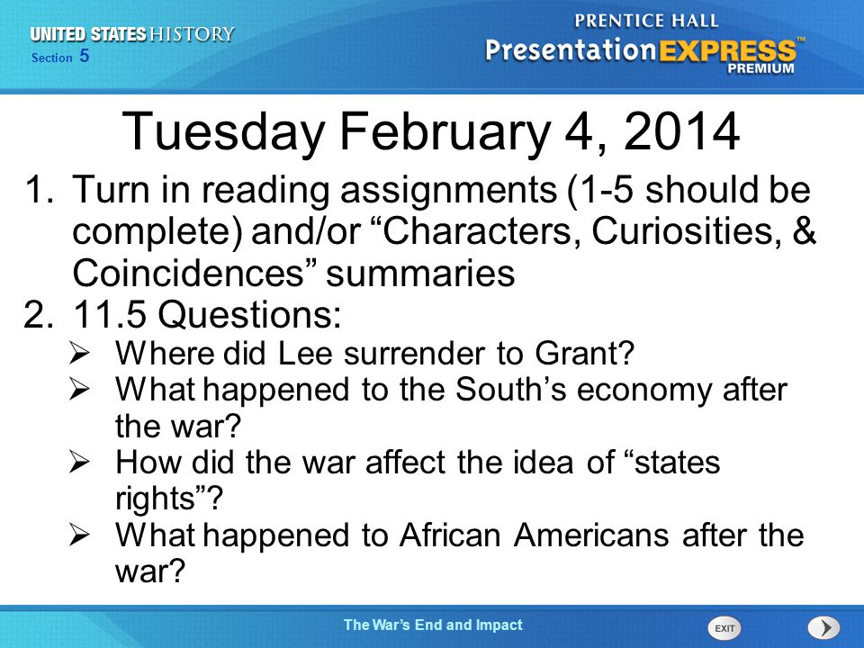 Tuesday February 4, 2014 Turn in reading assignments (1-5 should be complete) and/or Characters, Curiosities, & Coincidences summaries.
