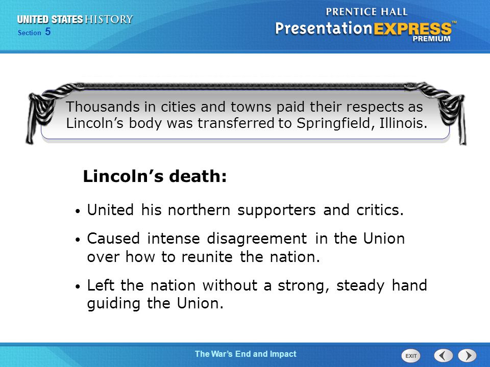 Lincoln's death: United his northern supporters and critics.