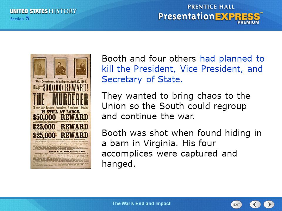 Booth and four others had planned to kill the President, Vice President, and Secretary of State.