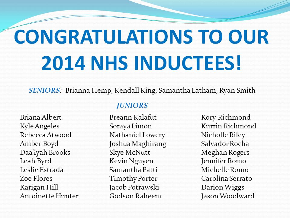 CONGRATULATIONS TO OUR 2014 NHS INDUCTEES!