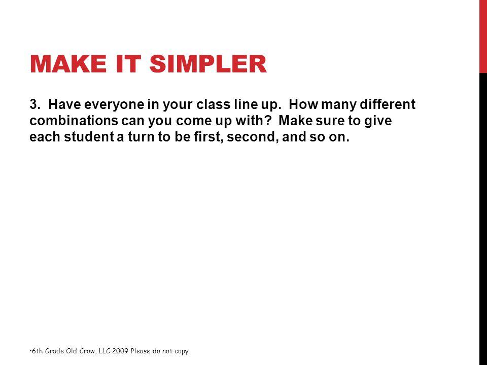 Make it Simpler