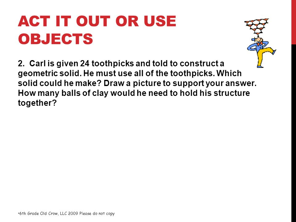 Act It Out or Use Objects