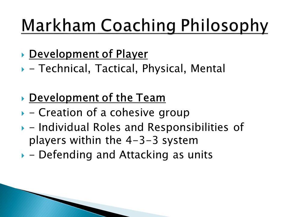 Markham Coaching Philosophy