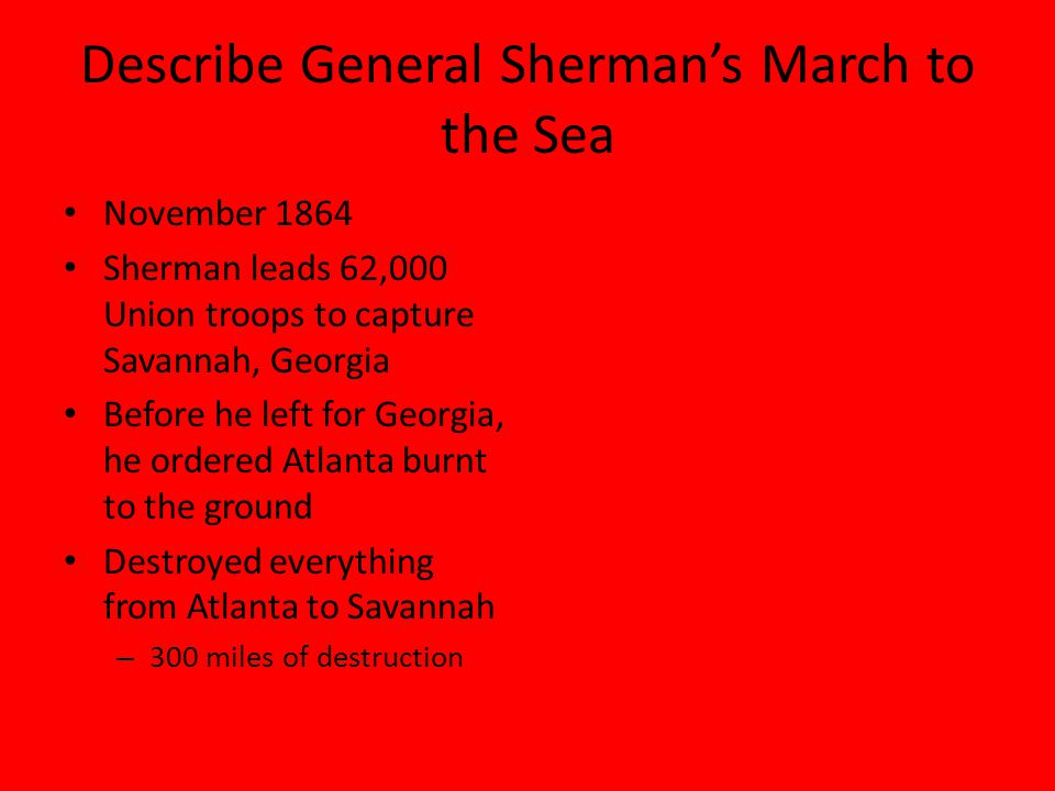 Describe General Sherman's March to the Sea