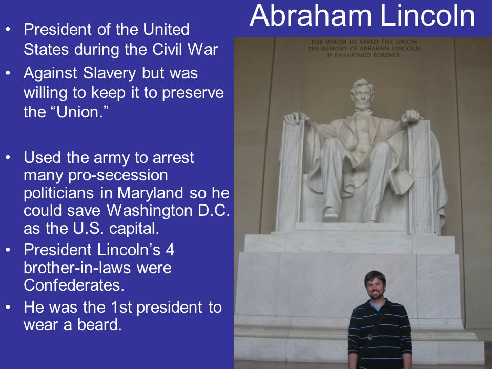 Abraham Lincoln President of the United States during the Civil War