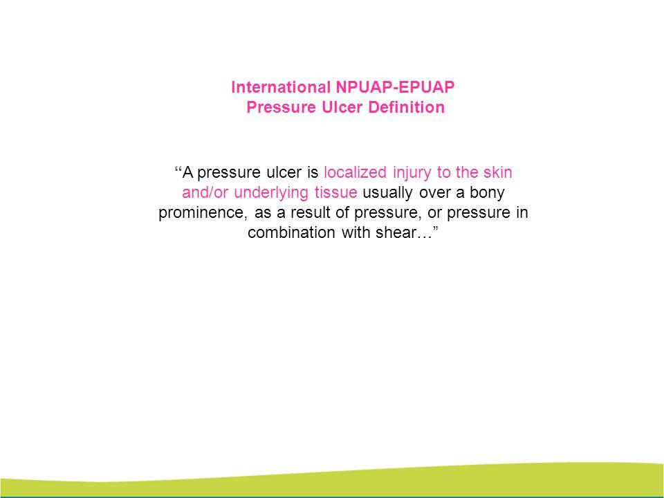 International NPUAP-EPUAP Pressure Ulcer Definition