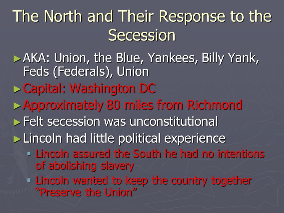 The North and Their Response to the Secession