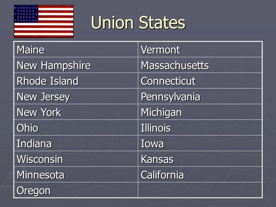 Union States Maine Vermont New Hampshire Massachusetts Rhode Island