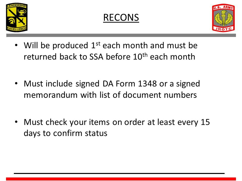 RECONS Will be produced 1st each month and must be returned back to SSA before 10th each month.