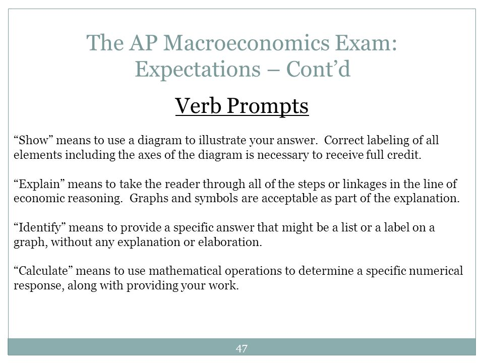 The AP Macroeconomics Exam: Expectations – Cont'd