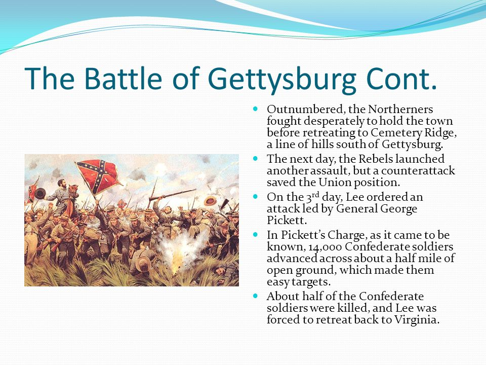The Battle of Gettysburg Cont.