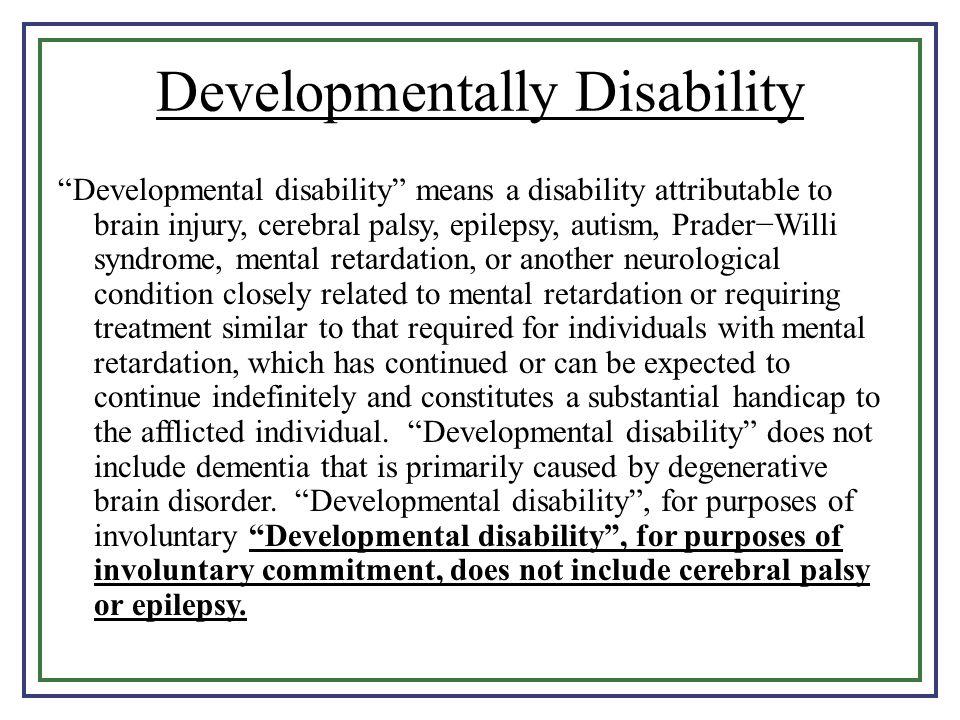 Developmentally Disability