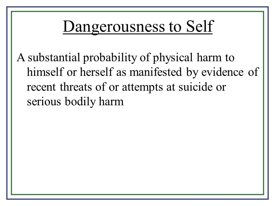 Dangerousness to Self