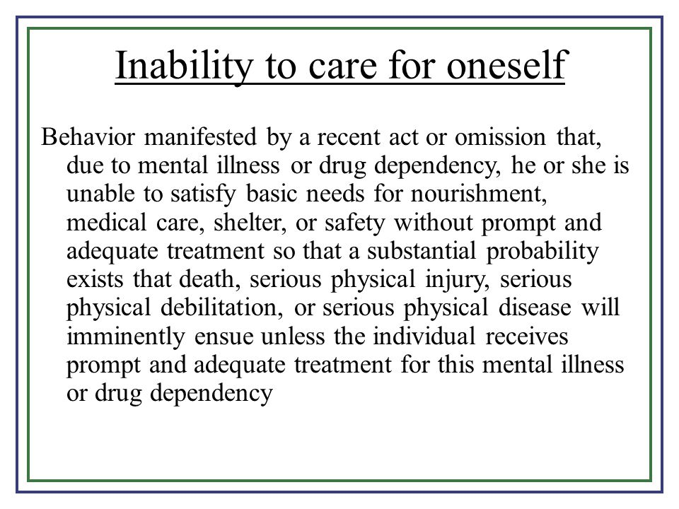Inability to care for oneself