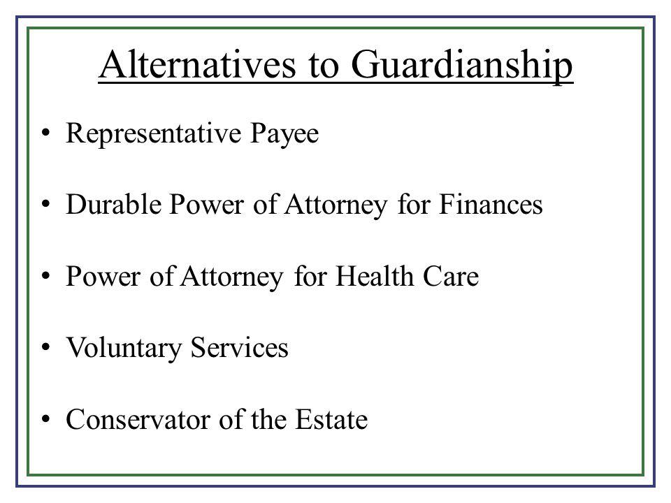 Alternatives to Guardianship