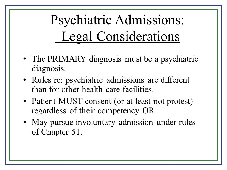 Psychiatric Admissions: Legal Considerations