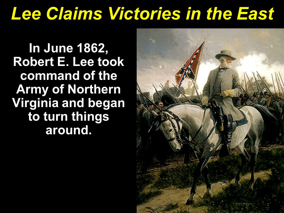 Lee Claims Victories in the East