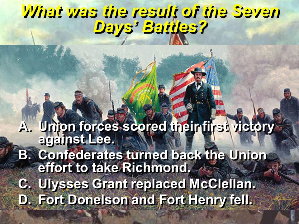 What was the result of the Seven Days' Battles
