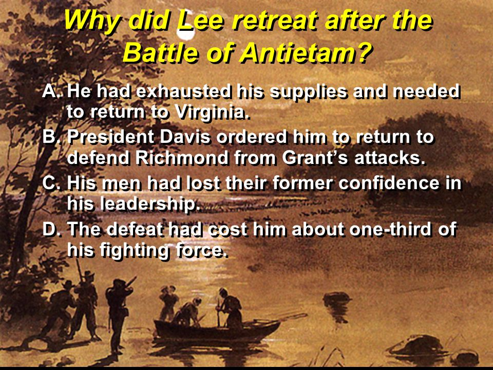 Why did Lee retreat after the Battle of Antietam