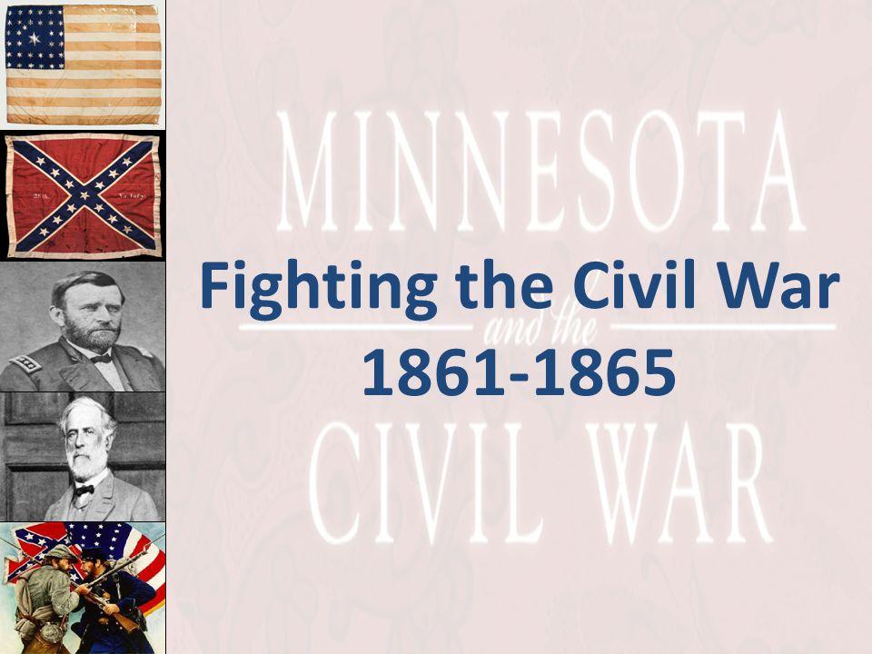 Fighting the Civil War 1861-1865