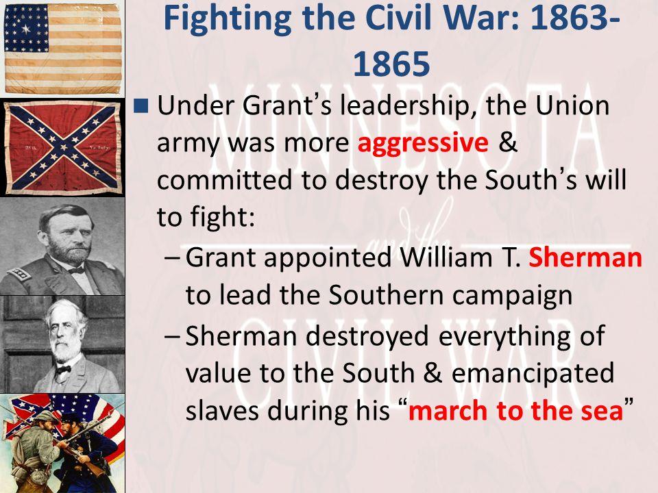 Fighting the Civil War: 1863-1865