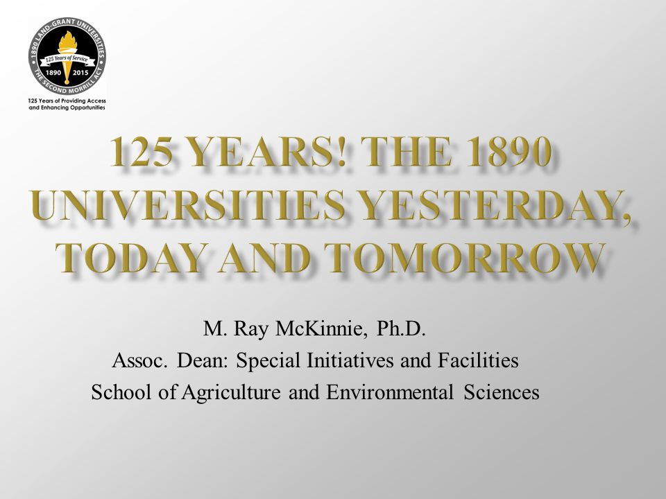 125 Years! The 1890 Universities Yesterday, Today and Tomorrow