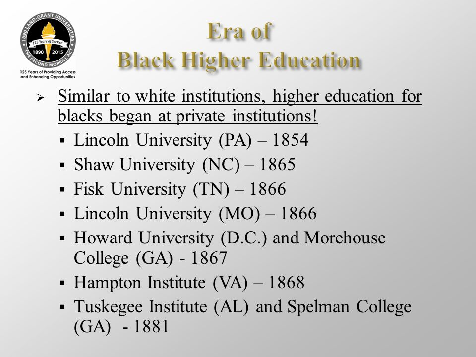 Era of Black Higher Education
