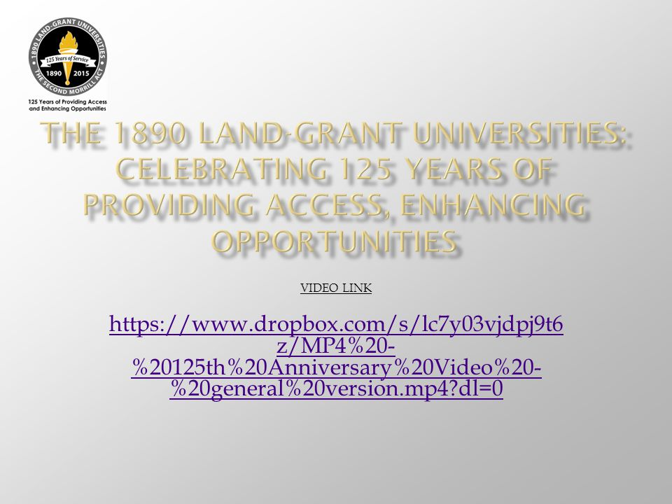 The 1890 Land-grant Universities: Celebrating 125 Years of Providing access, enhancing opportunities