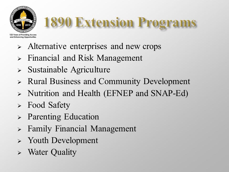 1890 Extension Programs Alternative enterprises and new crops