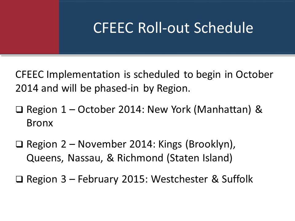 CFEEC Roll-out Schedule