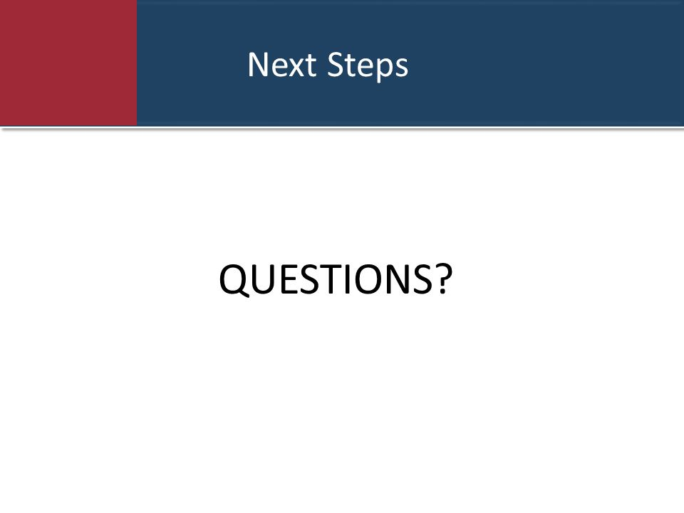 Next Steps QUESTIONS